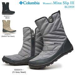 9d41b9bd661eb4 コロンビア ブーツ レディース BL5959 ミンクススリップ3 防水 透湿 保温 オムニヒート スノーブーツ ウィンターブーツ 冬 ミドル丈 防寒靴  Columbia Women's Minx ...