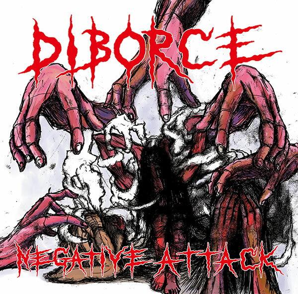 DIBORCE/ディボウス/NEGATIVEATTACK