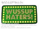 Shake Junt(シェイクジャント)ステッカー シール Wussup Haters! Sticker Green スケボー SKATE SK8 スケートボード HARD CORE PUNK ハードコア パンク HIPHOP ヒップホップ SURF サーフ レゲエ reggae スノボー スノーボード Snowboard NINJA X