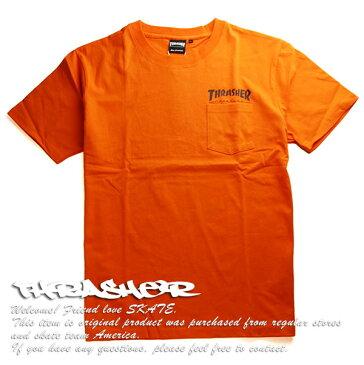 Thrasher Magazine(スラッシャー)Tシャツ Hometown Pocket T-shirt Orange スケボー SKATE SK8 スケートボード HARD CORE PUNK ハードコア パンク HIPHOP ヒップホップ SURF サーフ レゲエ reggae スノボー スノーボード Snowboard NINJA X