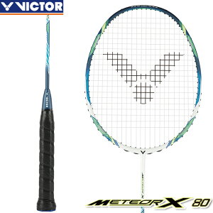 ビクター VICTOR メテオ X 80 METEOR X 80 MX-80 3U5 4U5 バドミントンラケット 中級・上級者向