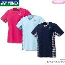 ヨネックス:YONEX シャツ 20397 LADIES:女性用 ゲームウェア ゲームシャツ バドミントン テニス バドミントンウェア テニスウェア  日本バドミントン協会審査合格品