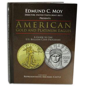 アメリカのイーグル金貨・イーグルプラチナ:アメリカ製ブリオンコイン解説書