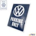 フォルクスワーゲン/VW VW PARKING ONLY メタルサイン/ブリキ...