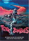 新品北米版DVD!【悪魔の毒々ゾンビーズ/蘇る死霊伝説】 Toxic Zombies!