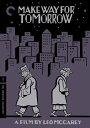 新品北米版DVD!【明日は来らず】Make Way for Tomorrow: Criterion Collection!<レオ・マッケリー監督作品>