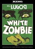 新品北米版DVD!【恐怖城 ホワイト・ゾンビ】 White Zombie: Kino Classics' Remastered Edition!