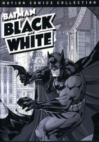 新品北米版DVD!Batman Black & White: Motion Comics Collections 1 & 2: Warner Archive Collection!