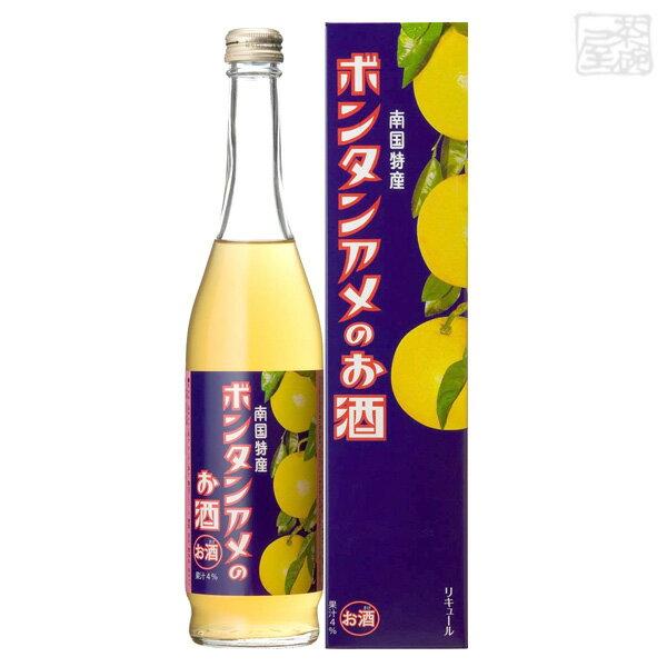 ボンタンアメのお酒 6度 500ml