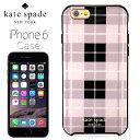 ケイト・スペード kate spade NEW YORK レジン アイフォン 6/6s ケース ウッドランド プレイド 森林地帯の格子柄 チェック柄 RESIN IPHONE 6/6s CASE WOODLAND PLAID パステルピンク PASTRYPINK iPhone6/6sケース アイフォンケース ブランド 女性 新作