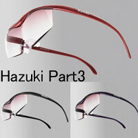 HazukiハズキルーペPART3