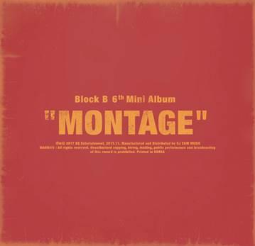 Block B / 『MONTAGE』 (6th mini 2017)