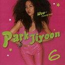 DYCD-1210 パク・チユン / 『Park Jiyoon 6 Woo~Twenty one』