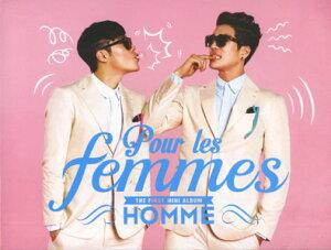 オム復活! L200001031HOMME (チャンミン&イヒョン) / 『Pour Les Femmes』