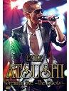 【新品】DVD EXILE ATSUSHI Premium Live 〜The Roots〜/RZBD-46875