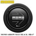 【正規品】MOMO ホーンボタン HB-17 MOMO ARROW MATT BLACK...