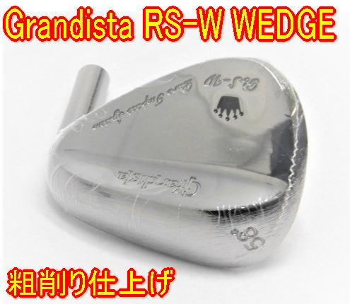 メンズクラブ, ウェッジ  GRANDISTA RS-W WEDGE