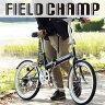 【代引き・同梱不可】【折り畳み自転車】 FIELD CHAMP FDB20 6S