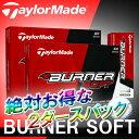 ◆2ダースパック◆テーラーメイド BURNER SOFT(バーナーソフ...