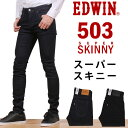 【国内送料無料】503 スーパースキニーEDWIN/エドウィン/エドウイン/503R/E5036R_ ...