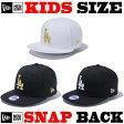 ニューエラ キッズ スナップバック 帽子 NY NEW ERA KIDS CAP ニューエラー キッズサイズ NEWERA LA SNAPBACK ベビー ジュニア ヒップホップ ダンス 衣装 子供用 男の子 女の子 ニューエラキッズ【あす楽】