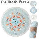 ビーチピープル ラウンドタオル The Beach People プチ ビーチ タオル Round Towel ザ ビーチ ピープル 子供用 ラウンド型 ビーチタオル ラグマット ナチュラル