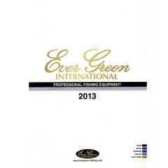 【2013カタログ】EVERGREEN/エバーグリーン 2013カタログ