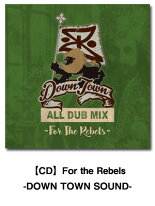 ��CD��FortheRebels-DOWNTOWNSOUND-�쥲��CD