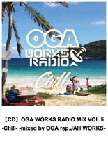【CD】OGAWORKSRADIOMIXVOL.5-Chill--mixedbyOGArep.JAHWORKS-レゲエCD