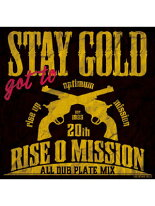 【CD】gottoSTAYGOLD-RISEOMISSION-