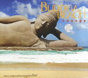 DM便 OK!バリ島 CD★激安 品数NO.1★ブッダビーチラウンジBUDDHA BEACH Lounge【バリ・アジアン雑貨バリパラダイス】