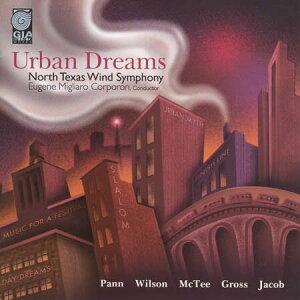 アーバン・ドリームス ノース・テキサス・ウインド・シンフォニーUrban Dreams【吹奏楽 CD】