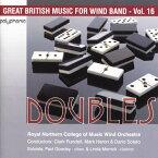 吹奏楽グレート・ブリティッシュ・ミュージック Vol.16〜ダブルズ/マルコム・アーノルド・ヴァリエーションDoublesGreat British Music for Wind Band Vol.16【吹奏楽 CD】