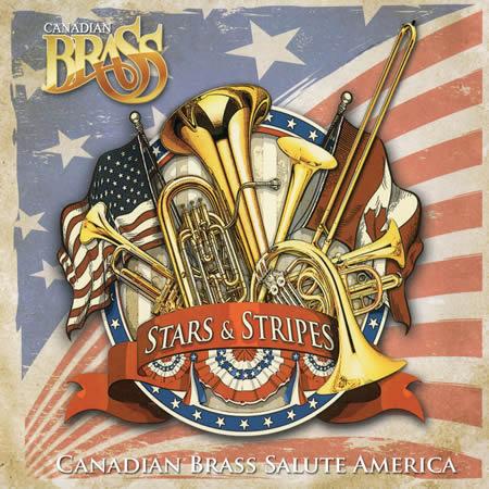 クラシック, 吹奏楽  StarsStripes: Canadian Brass Salute America CD