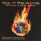 宇宙戦争 〜ピーター・グレイアム・ブラスバンド作品集 War of the Worlds The Music of Peter Graham【ブラスバンド CD】