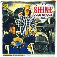 シャイン:ジュリー・ジロー作品集Shine:TheMusicofJulieGiroux【吹奏楽CD】