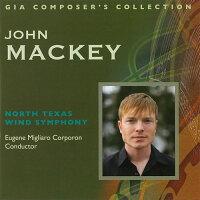 ジョン・マッキー作品集ノース・テキサス・ウインド・シンフォニー、昭和ウインド・シンフォニーJohnMackey-Composer'sCollection【吹奏楽CD2枚組】CD-996