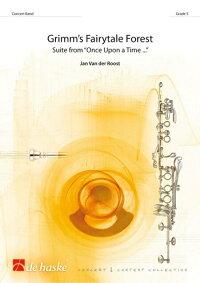 グリムの童話の森作曲:ヤン・ヴァンデルローストGrimm'sFairytaleForest【吹奏楽楽譜セット】