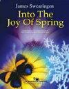 【取寄 約7-21日間】春の喜びに 作曲:ジェイムズ・スウェアリンジェン Into The Joy of Spring【吹奏楽 楽譜セット】