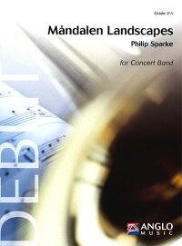 モーンダーレンの風景/MandalenLandscapes作曲:フィリップ・スパーク【吹奏楽楽譜セット】