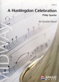 ハンティンドン・セレブレーション作曲:フィリップ・スパークAHuntingdonCelebration【吹奏楽-楽譜セット】