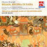 シバの女王ベルキス オランダ王国陸軍軍楽隊 BELKIS, REGINA DI SABA【吹奏楽 CD】