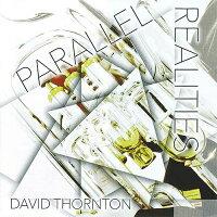パラレル・リアリティーズ演奏:デヴィッド・ソーントン(ユーフォニアム)ParallelRealitiesDavidThornton【ユーフォニアムCD】