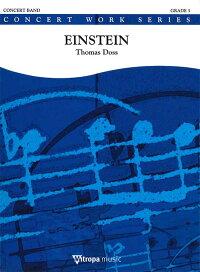 アインシュタイン/作曲:トーマス・ドスEinstein/ThomasDoss【吹奏楽-楽譜セット】