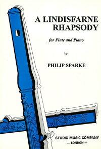 リンディスファーン・ラプソディー作曲:フィリップ・スパーク/ALindisfarneRhapsody【フルート&ピアノ譜セット】