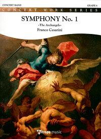 交響曲第1番「アークエンジェルズ」作品50作曲:フランコ・チェザリーニSymphonyNo.1TheArchangelsOp.50【吹奏楽楽譜セット】