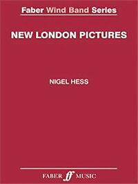 ニュー・ロンドン・ピクチャーズ作曲:ナイジェル・ヘスNewLondonPictures【吹奏楽楽譜セット】