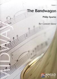 ザ・バンドワゴン作曲:フィリップ・スパークTheBandwagon【吹奏楽-楽譜セット】