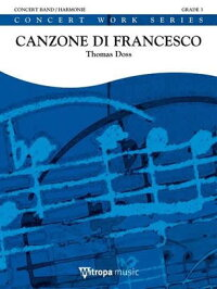 聖フランチェスコのカンツォーネ作曲:トーマス・ドスCanzonediFrancesco【吹奏楽楽譜セット】