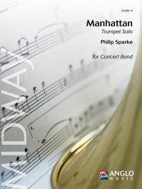 マンハッタン〜トランペットとコンサート・バンドのための作曲:フィリップ・スパークManhattan(forTrumpetandConcertBand)【吹奏楽協奏曲楽譜セット】
